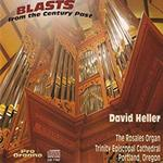 Blasts From the Century Past by David Heller