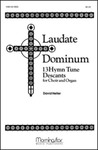 Laudate Dominum: 13 Hymn Tune Descants for Choir and Organ by David Heller