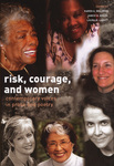 Risk, Courage, and Women: Contemporary Voices in Prose and Poetry by Karen A. Waldron, Janice H. Brazil, and Laura M. Labatt