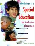 Introduction to a Special Education: The Inclusive Classroom by Karen A. Waldron