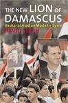 The New Lion of Damascus: Bashar al-Asad and Modern Syria by David W. Lesch